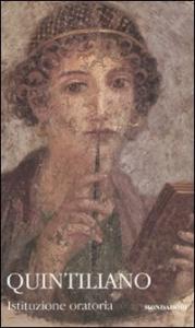 Istituzione oratoria / Quintiliano. 2