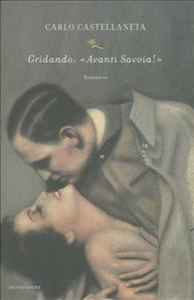 "Gridando: ""Avanti Savoia!"""