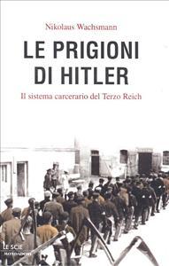Le prigioni di Hitler