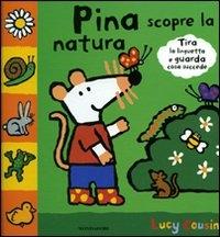 Pina scopre la natura
