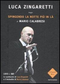 Luca Zingaretti legge Spingendo la notte più in là di Mario Calabresi