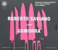 Roberto Saviano legge Gomorra : viaggio nell'impero economico e nel sogno di dominio della camorra / Roberto Saviano ; musiche originali Francesco Villani