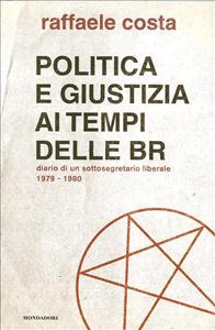 Politica e giustizia ai tempi delle BR