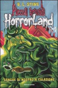 Horrorland. 3, Sangue di mostro a colazione