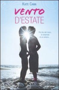 Vento d'estate / Kate Cann ; traduzione di Egle Costantino