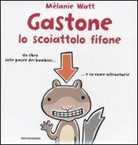 Gastone, lo scoiattolo fifone