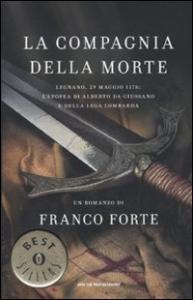 La compagnia della morte / Franco Forte