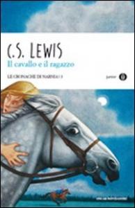 Il cavallo e il ragazzo / C. S. Lewis ; traduzione di Chiara Belliti ; illustrazioni di Pauline Baynes