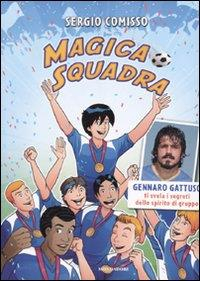 Magica squadra