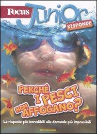 Perchè i pesci non affogano?