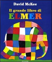 Il grande libro di Elmer / David McKee