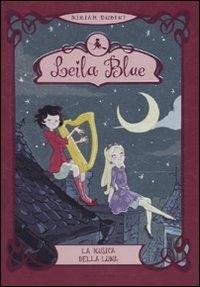 Leila Blue. 2: La musica della luna