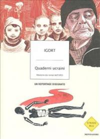Quaderni ucraini : memorie dai tempi dell'URSS / Igort