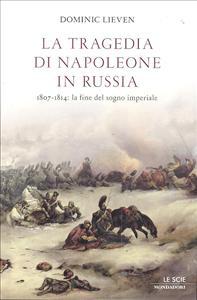 La tragedia di Napoleone in Russia