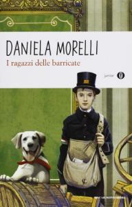 I ragazzi delle barricate / Daniela Morelli ; illustrazioni di Michele Frigo