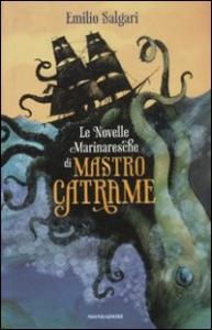 Le novelle marinaresche di Mastro Catrame