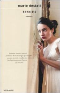 Ternitti : romanzo / Mario Desiati
