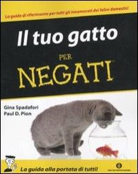 Il tuo gatto per negati