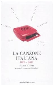 La canzone italiana 1861-2011