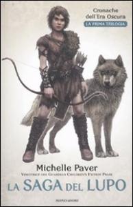 La saga del lupo / Michelle Paver ; traduzione di Alessandra Orcese ; illustrazioni di Geoff Taylor