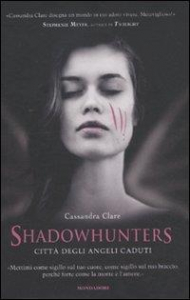 Shadowhunters. Città degli angeli caduti