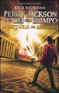 Percy Jackson e gli dei dell'Olimpo. 4.: La battaglia del labirinto
