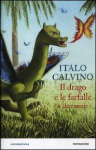 Il drago e le farfalle e altre storie
