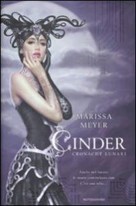 Cinder : cronache lunari / Marissa Meyer