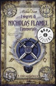 I segreti di Nicholas Flamel l'immortale. [3] L'incantatrice