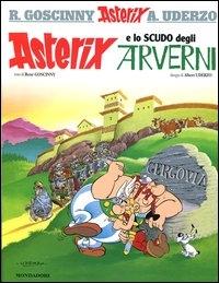 Asterix e lo scudo degli Arverni / testo di René Goscinny ; disegni di Albert Uderzo ; traduzione di Luciana Marconcini