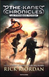 The Kane Chronicles. 1: La piramide rossa