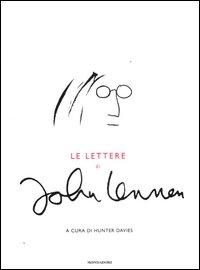 John Lennon : le lettere / a cura di Hunter Davies ; [traduzione di Alessio Catania]