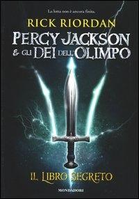 Percy Jackson e gli dei dell'Olimpo. Il libro segreto