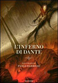 L'inferno / di Dante ; illustrato da Paolo Barbieri