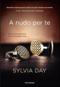 The crossfire trilogy. 1: A nudo per te
