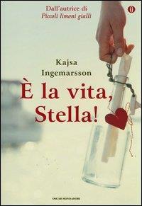 E la vita, Stella!
