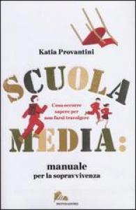 Scuola media, manuale per la sopravvivenza