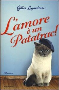 L'amore è un patatrac! / Gilles Legardinier ; traduzione di Alessandra Giordani