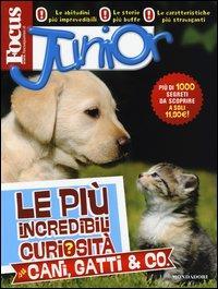 Le più incredibili curiosità su cani, gatti & co.