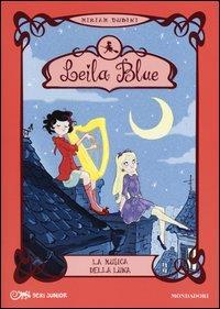 Leila Blue. La musica della luna