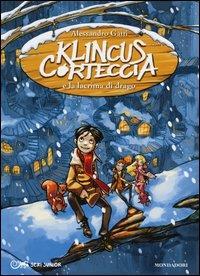 Klincus Corteccia e la lacrima di drago