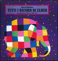 Tutti i record di Elmer / David McKee