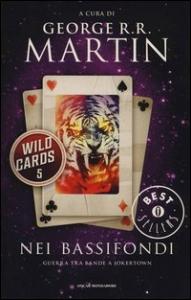 Wild Cards. 5: Nei bassifondi
