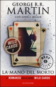 Wild cards. 7: La mano del morto