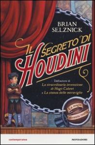 Il segreto di Houdini / scritto e illustrato da Brian Selznick ; traduzione di Giuseppe Iacobaci