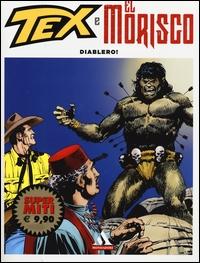 Tex e El Morisco. Vol. 2.: Diablero!