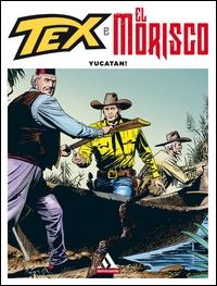 Tex e El Morisco. Vol. 5.: Yucatan!
