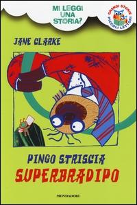 Pingo Striscia superbradipo