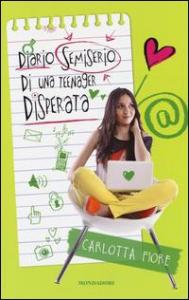 Diario semiserio di una teenager disperata