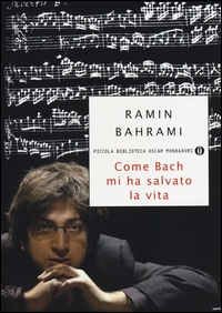 Come Bach mi ha salvato la vita